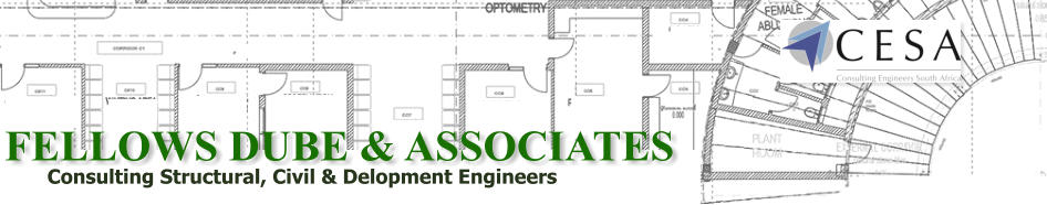 FELLOWS DUBE & ASSOCIATES Consulting Structural, Civil & Delopment Engineers